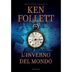 L'inverno del mondo - Ken Follett