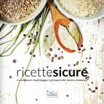 Ricettesicure: il primo libro di ricette a prova di rischio alimentare