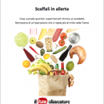 Scaffali in allerta. Il Fatto Alimentare.it pubblica la guida sui prodotti ritirati dal commercio